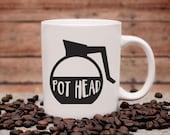 Pot Head Coffee Mug   Ceramic Coffee Mug   Gift for Coffee Drinker   Coffee Mug Gift   Sublimation Mug    Gift for Coffee Drinker