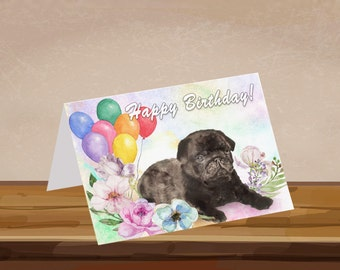 Birthday Card, pug, watercolor, black pug, custom with or without verse