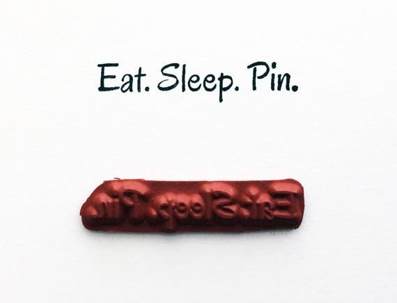 Eat Sleep Pin - Altered Attic Rubber Stamp - Pinterest Social Media Funny Humor Quote Greeting - Art Craft Scrapbook Mixed Media