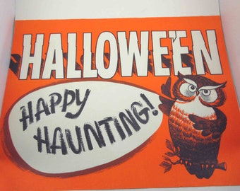 Vintage Large Halloween Store Decoration or Sign with Owl and Happy Haunting Words
