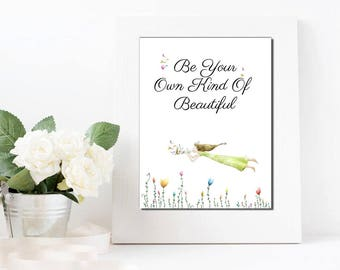 Instant Download - Be Your Own Kind Of Beautiful - Printable  Saying  Digital Collage Sheet  - Gallery Art - Framable Decor - Gift For Her