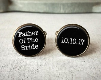 Father Of The Bride Cufflinks, Father Of The Bride Gift, Personalized Cufflinks, Custom Date Cufflinks, Wedding Cufflinks, Gift for Father