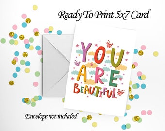 You Are Beautiful 5x7 Card and Envelope Set