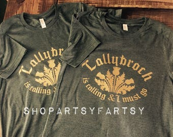 Lallybroch is calling and I must go Outlander inspired tee in forest heather green with gold lettering