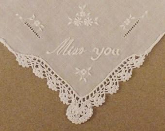 LINEN HANKIE White Mint Handkerchief Embroisered MISS You  Crochet accent 11x10 3/4 in