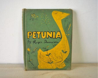 1950s  First edition / vintage childrens book / PETUNIA by Roger Duvoisin /