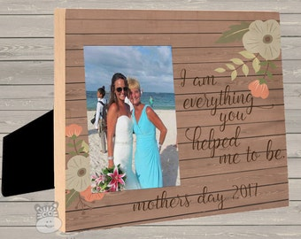 Personalized Photo Frame - Mothers Day I am everything photo frame- great gift for mom or grandma IAEYHMTB
