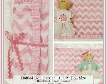 """Sewing Pattern  Ruffled Doll Carrier - 11 1/2"""" Doll Size PDF sewing pattern"""