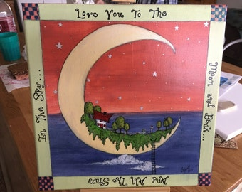 Love You To The Moon And Back And All The Stars In The Sky - Giclee' Print - Original Art