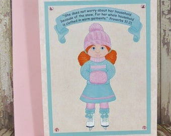 Ice Skater Girl Greeting Card ~ Household Clothed in Warm Garments - Proverbs 31:21 Scripture ~ Chalk Pastels Art