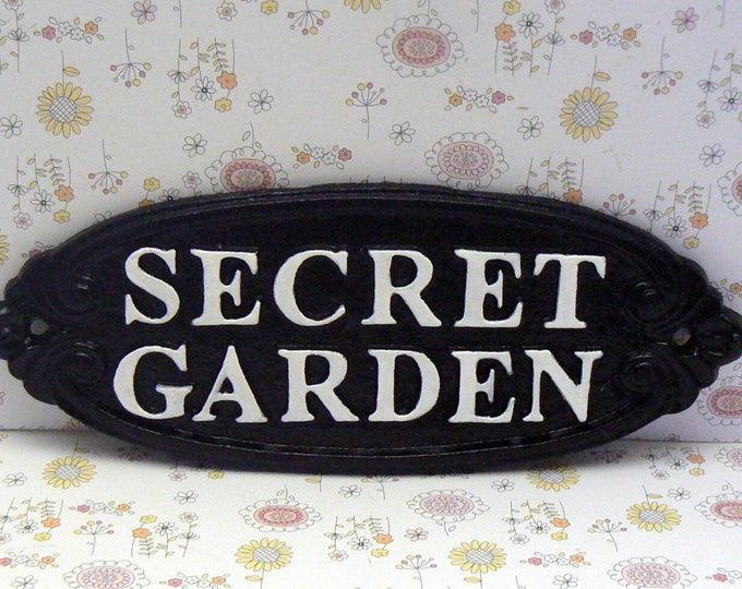 Secret Garden Gate Cast Iron Sign Black White Wall Plaque