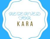 RESERVED for Kara