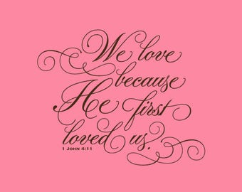 Wedding Stamp   We Love Because He First Loved Us Stamp   Bible Verses about Love   Bible Verses about Love   Rubber Stamp   A138