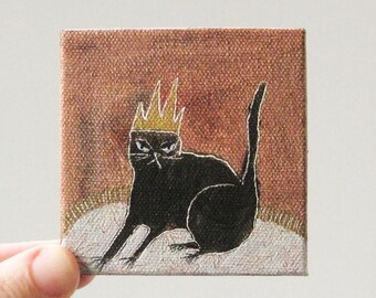cat is king / cat art, original small painting