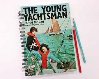 The Young Yachtsman, Recycled Book Journal & Notebook