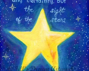 Van Gogh Quote, Art Print, Sight of the Stars Makes Me Dream, Original Painting 8x10 Print, Night Sky, Stars Painting, Hand-Lettered