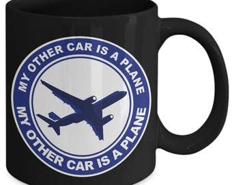 My Other Car Is A Plane Airplane Pilot In Command Coffee Mug