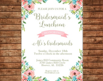 Floral Watercolor Flowers Bridal Bridesmaids Luncheon Wedding Baby Sprinkle Tea Shower Party Invitation - DIGITAL FILE