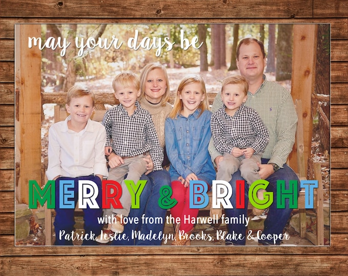 Christmas Holiday Photo Card Merry and Bright - Can Personalize - Printable File or Printed Cards