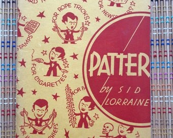 """Patter:  1938 Book with Gags, Rope Tricks, and """"Lines"""" for the Talking Magician, R"""