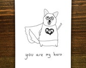 Handmade Card - Mom You Are My Hero