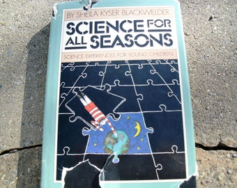 Vintage Book Science For ALl Seasons by Sheila Kyser Blackwelder