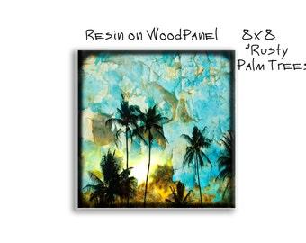 "Resin on Wood Panel, 8x8 ""Rusty Palm Trees"""