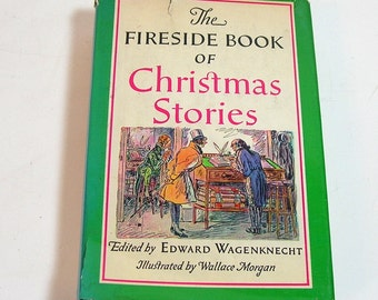 The Fireside Book of Christmas Stories edited by Edward Wagenknecht, Vintage Book