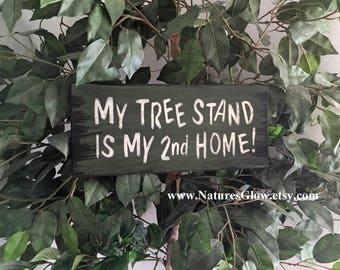Hunting Sign, Deer Sign, My Tree Stand, Hunting Gifts for Men, Deer Hunter Gift, Hunting Decor, Gift for Hunter, Deer Hunting, Wood Sign