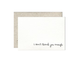 I Can't Thank You Enough letterpress card - single