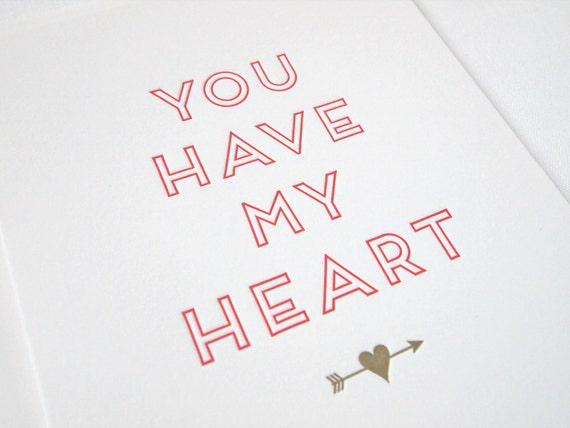 You Have My Heart Letterpress Card - Valentine's Day, Love, Anniversary