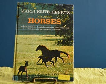 All About Horses by Marguerite Henry - Copryight 1967