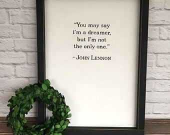 John Lennon Imagine Dreamer Lyrics Hand Painted Sign 12x16