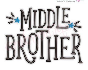 Middle Brother with Stars  - sibling design  -Instant Download Machine Embroidery Design