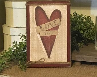 Valentines Day Decor,Valentines Day Gift,Valentines Day Heart,Primitive Sign,Rustic Valentine Sign