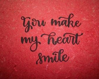 You make my heart smile die cut sayings set of 3