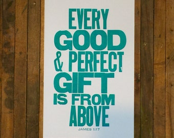 Religious Nursery Art James 1:17 Every Good and Perfect Gift is from Above Letterpress Print Big Letters Bible Verse Teal Wall Art Baby Sign