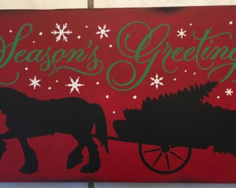 "Season's Greetings/Christmas Wall Decor/Merry Christmas Sign/Horse and Sleigh/Ornament/Home Decor/Holiday Signs/Country Primitive/10"" x 18"""