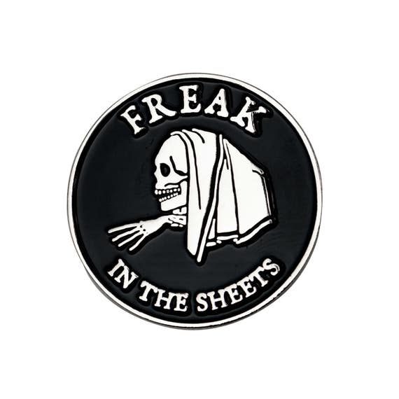 Freak In The Sheets Enamel Pin. Black and Silver Skeleton Lapel Pin. XXX Kinky Creepy Button