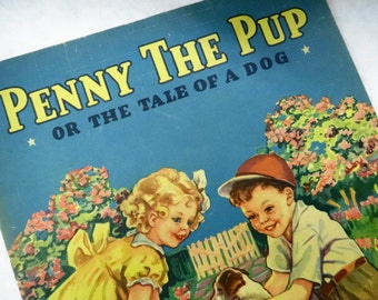 Penny The Pup Large Colorful Illustrated Vintage Childrens Story Picture Book Soft Cover Saalfield Paper Ephemera