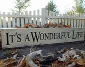 Its a Wonderful life   Carved Wood Sign