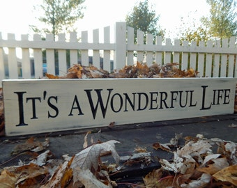Its a Wonderful life | Carved Wood Sign | Movie Saying | Farm house Decor | Rustic Decor | Painted Sign