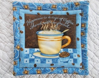 Happiness is a cup of Coffee Quilted Hot Pad /Pot Holder/mini quilt