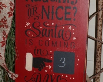 Naughty Or Nice, Santa is Coming,Christmas, Wood Wall Sign, Subway Art,Typography,