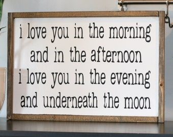 i love you in the morning and in the afternoon, sign, home decor, farmhouse style sign, farmhouse decor, song, skidamarink song, i love you