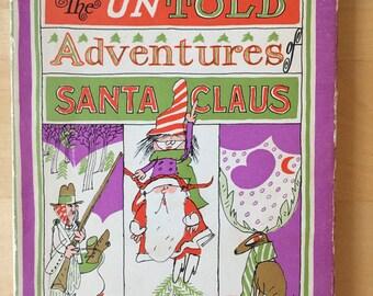 The Untold Adventures of Santa Claus book-1st edition