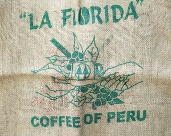 Vintage Burlap Coffee Bag, La Florida Coffee of Peru, Heavy Weight Jute Woven Coffee bag