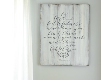 Let love and faithfulness never leave you reclaimed wood sign