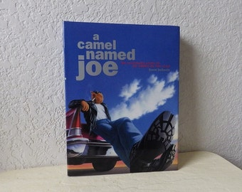 Book: A Camel Named Joe, The Illustrated Story of an American Pop Icon, First Ed. New Condition.