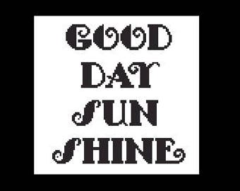 Good Day Sunshine Quote, Small Quotes Cross Stitch, Small Cross Stitch, Cross Stitch Quotes, Sunshine Pattern by NewYorkNeedleworks on Etsy